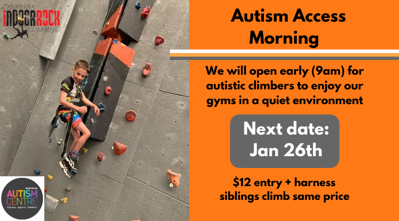 "A young boy is lowered off a climb, and is smiling at his belayer as he comes down. Image text reads: ""Autism Access Morning, We will open early (9am) for autistic climbers to enjoy our gyms in a quiet environment. Next date: Jan 26th. $12 entry + harness, siblings climb same price."