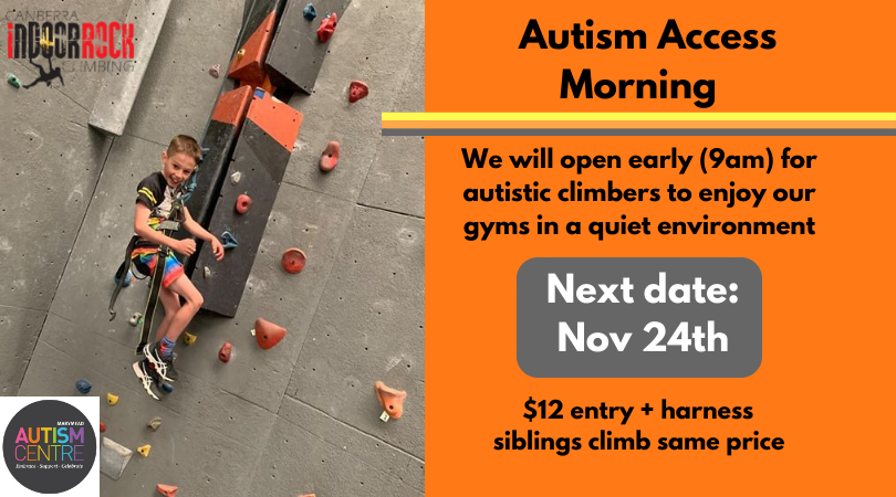 "A young boy is lowered off a climb, and is smiling at his belayer as he comes down. Image text reads: ""Autism Access Morning, We will open early (9am) for autistic climbers to enjoy our gyms in a quiet environment. Next date: Nov 24th. $12 entry + harness, siblings climb same price."
